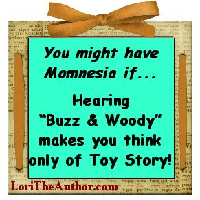 You Might Have Momnesia If…