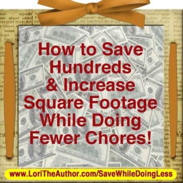 How to Save Hundreds & Increase Square Footage While Doing Less!